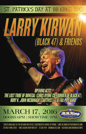 B.B. Kings St Patricks Day 2016 Larry Kirwan and friends