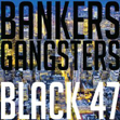 Bankers & Gangsters